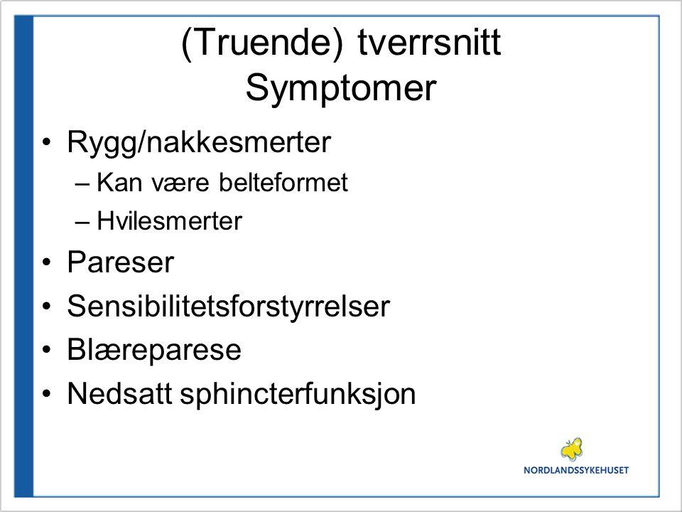 (Truende) tverrsnitt Symptomer