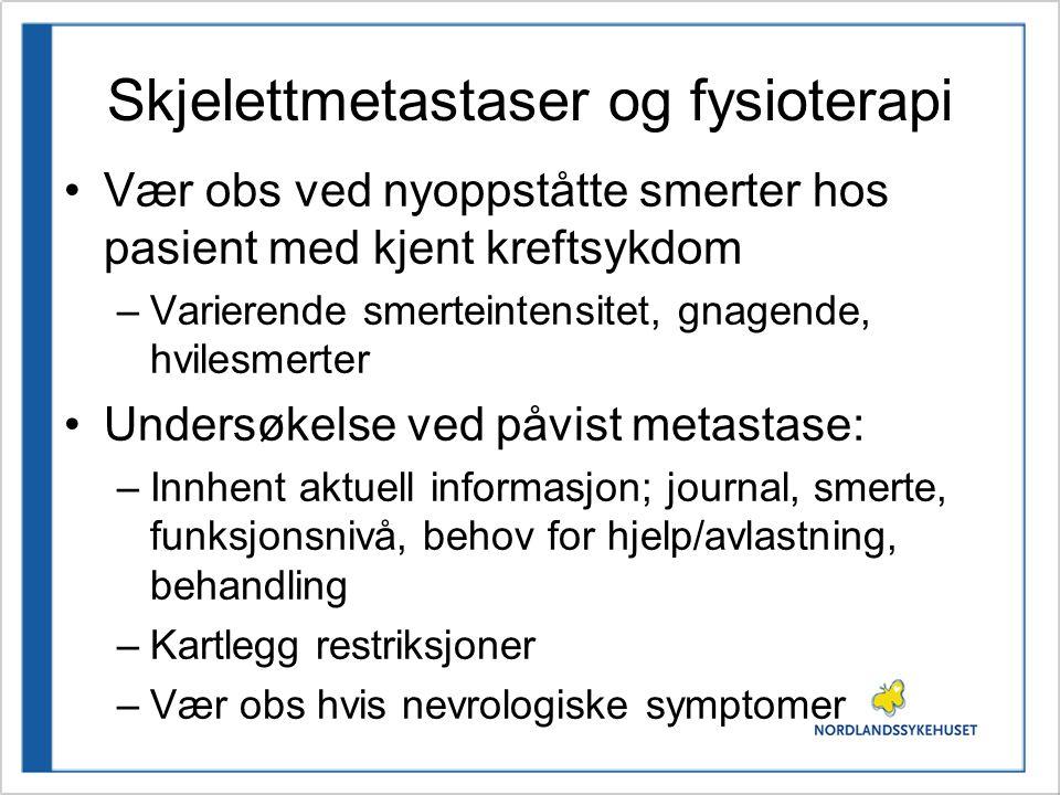 Skjelettmetastaser og fysioterapi