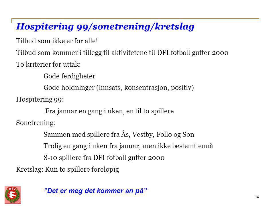 Hospitering 99/sonetrening/kretslag