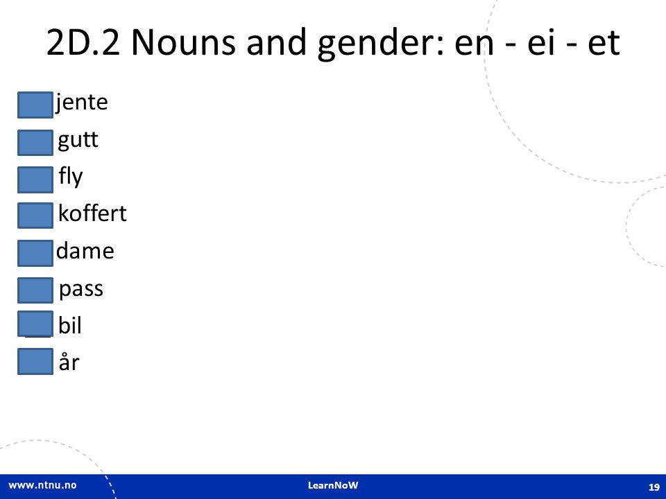 2D.2 Nouns and gender: en - ei - et