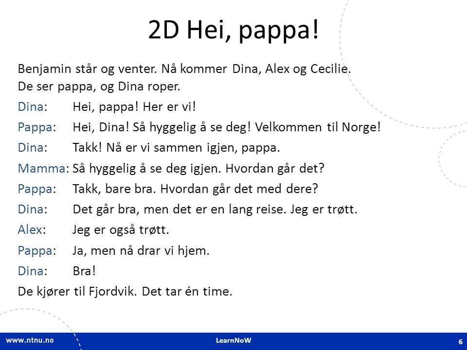 2D Hei, pappa!