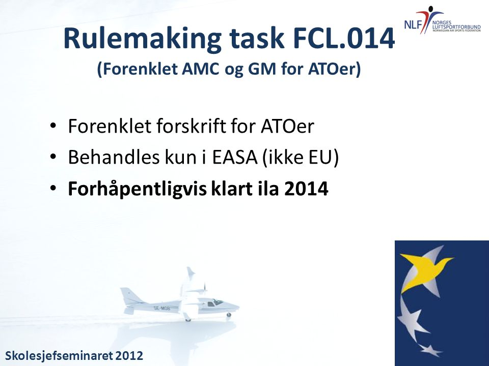 Rulemaking task FCL.014 (Forenklet AMC og GM for ATOer)