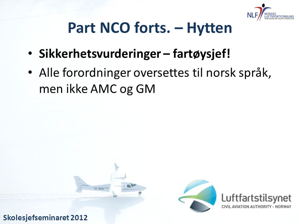 Part NCO forts. – Hytten Sikkerhetsvurderinger – fartøysjef!