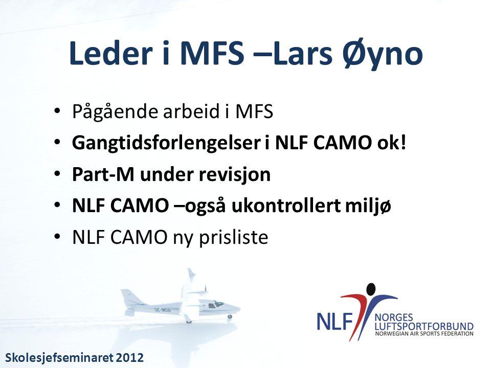 Leder i MFS –Lars Øyno Pågående arbeid i MFS