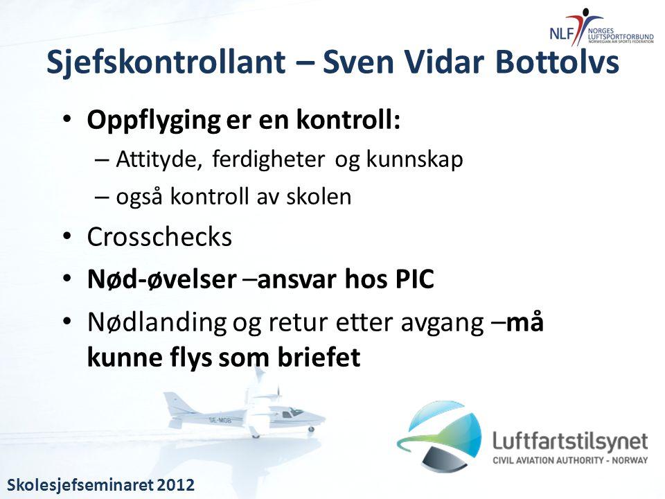 Sjefskontrollant – Sven Vidar Bottolvs