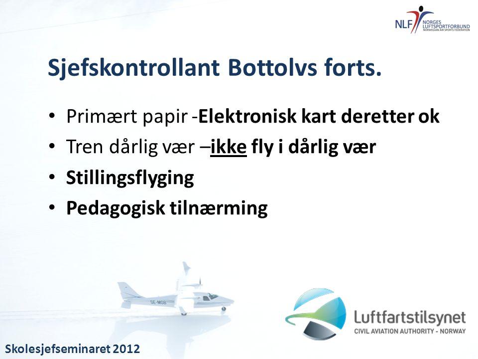 Sjefskontrollant Bottolvs forts.