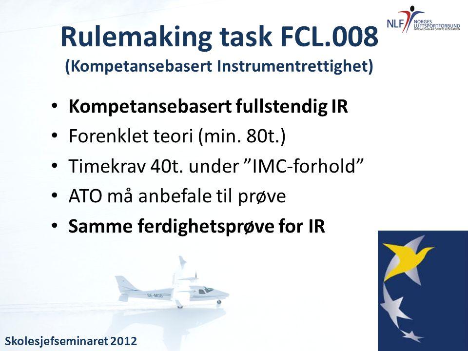 Rulemaking task FCL.008 (Kompetansebasert Instrumentrettighet)