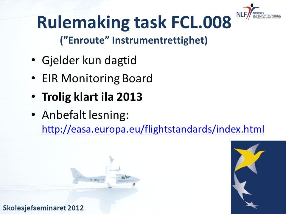 Rulemaking task FCL.008 ( Enroute Instrumentrettighet)