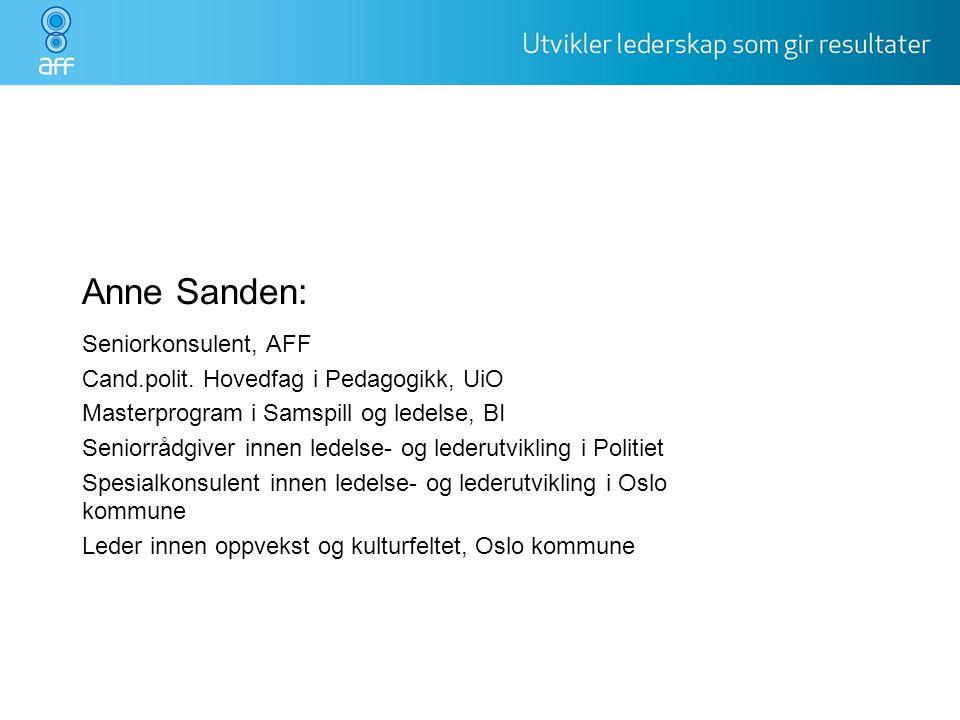 Anne Sanden: Seniorkonsulent, AFF