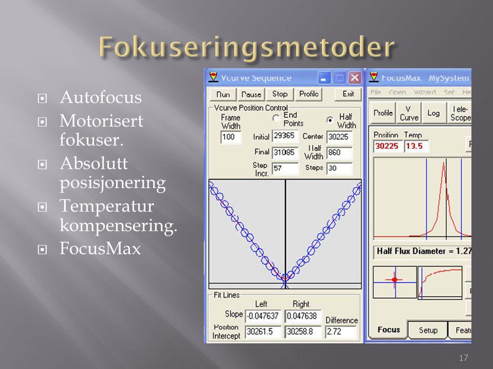 Fokuseringsmetoder Autofocus Motorisert fokuser.