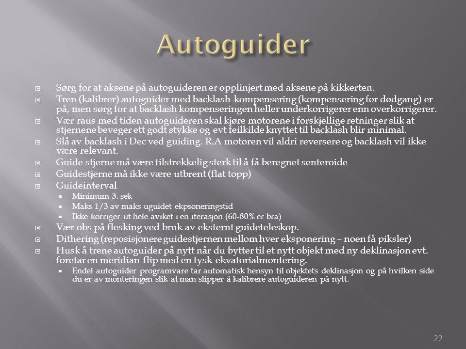 Autoguider Sørg for at aksene på autoguideren er opplinjert med aksene på kikkerten.