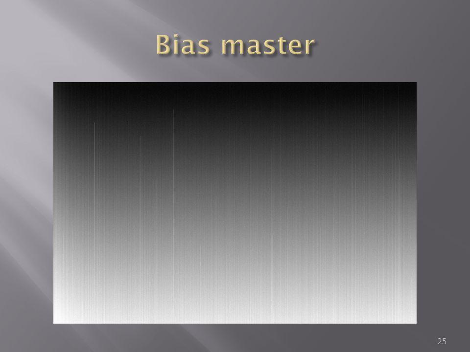 Bias master