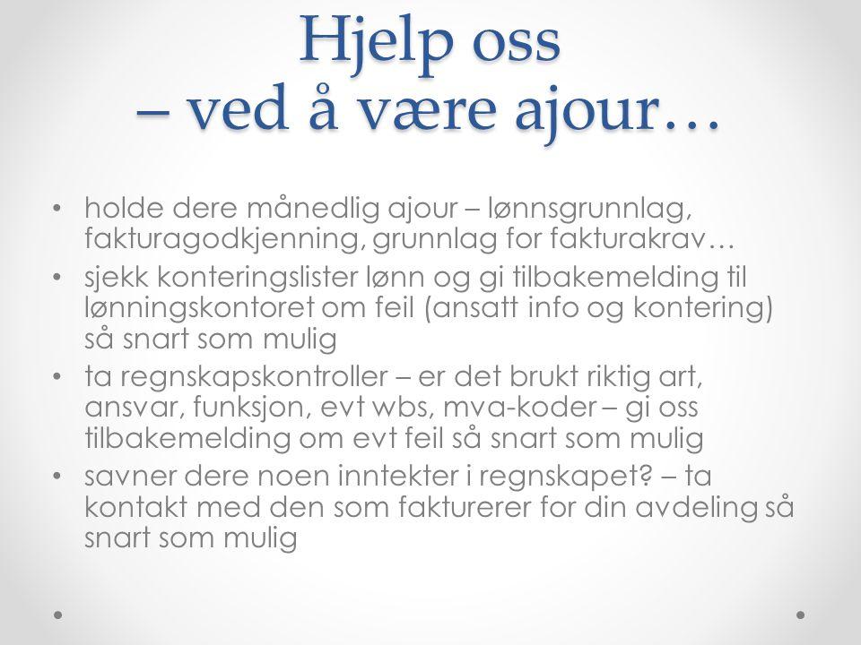 Hjelp oss – ved å være ajour…