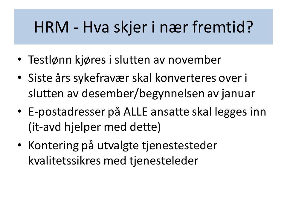 HRM - Hva skjer i nær fremtid