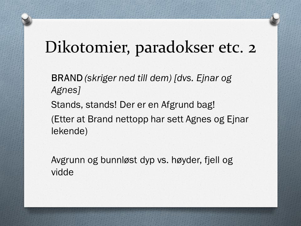 Dikotomier, paradokser etc. 2