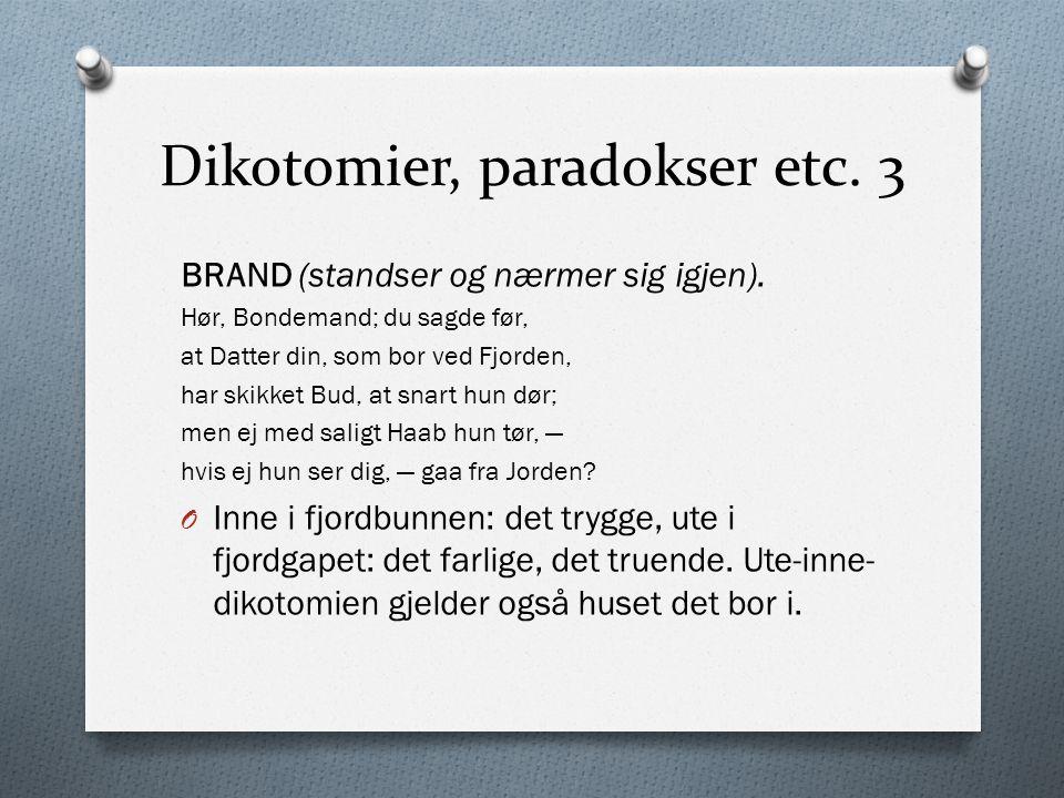 Dikotomier, paradokser etc. 3