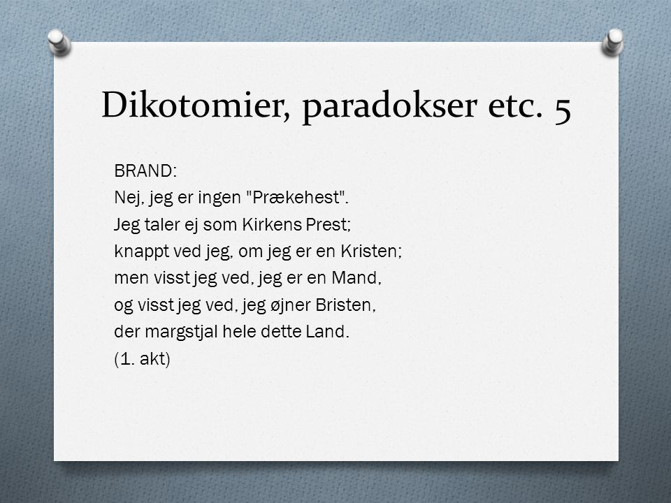 Dikotomier, paradokser etc. 5