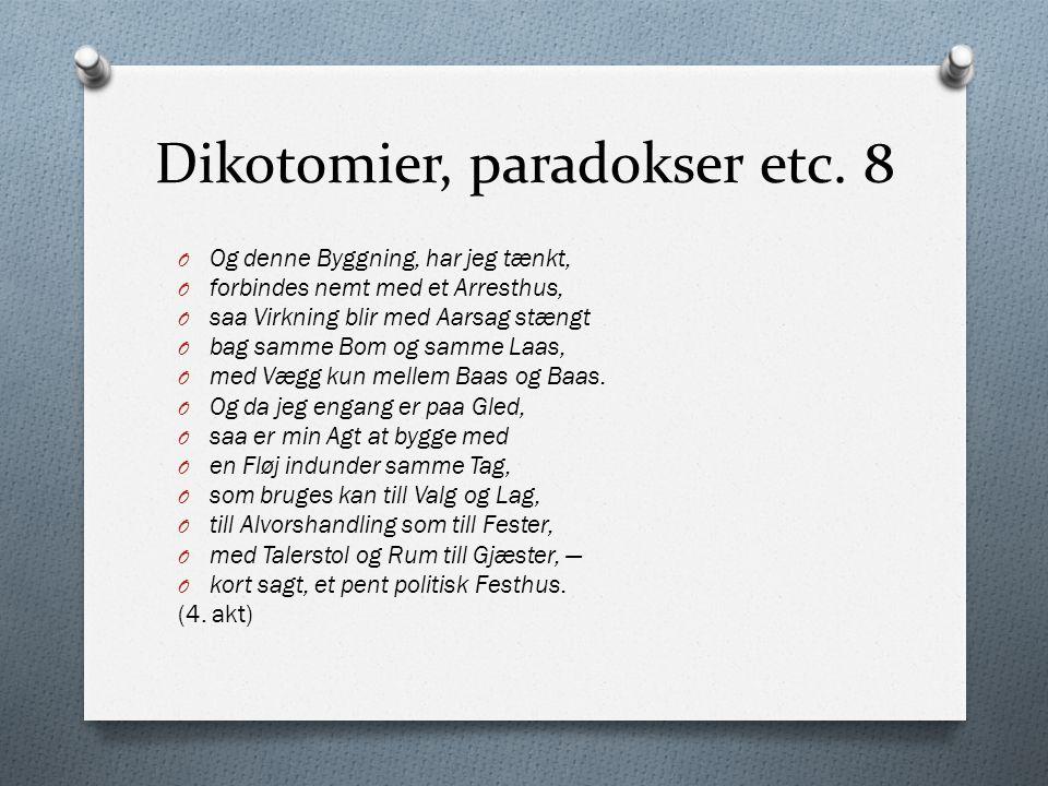 Dikotomier, paradokser etc. 8