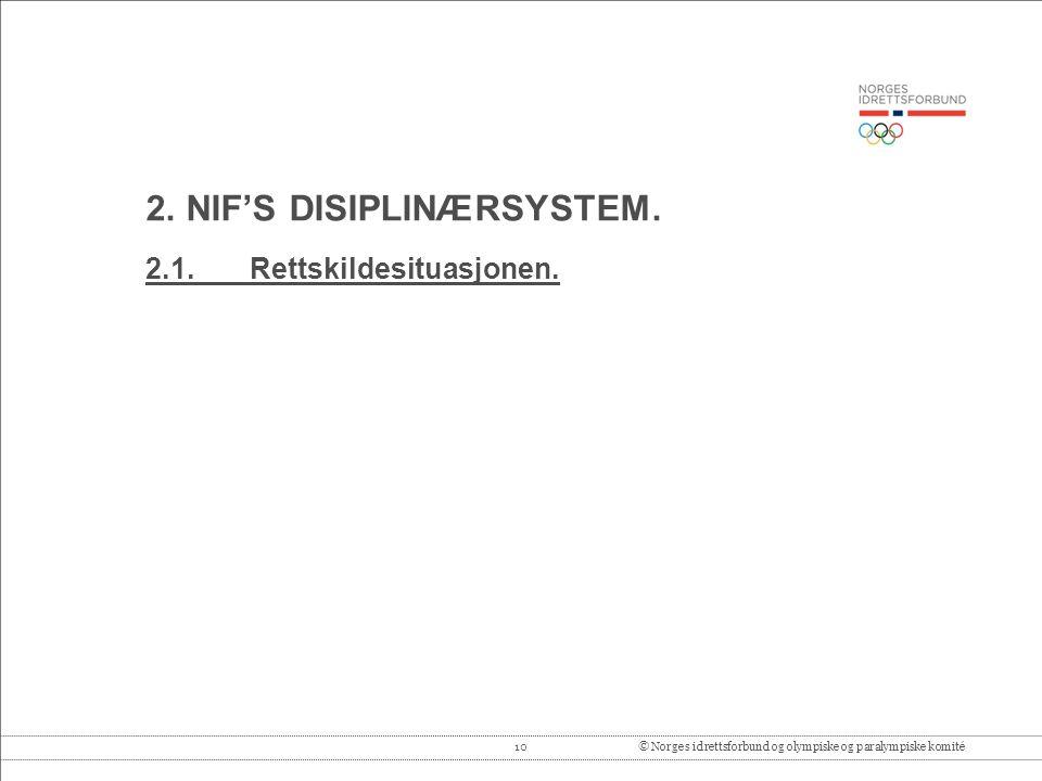 2. NIF'S DISIPLINÆRSYSTEM.