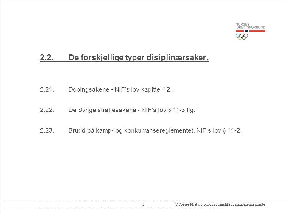 2.2. De forskjellige typer disiplinærsaker.