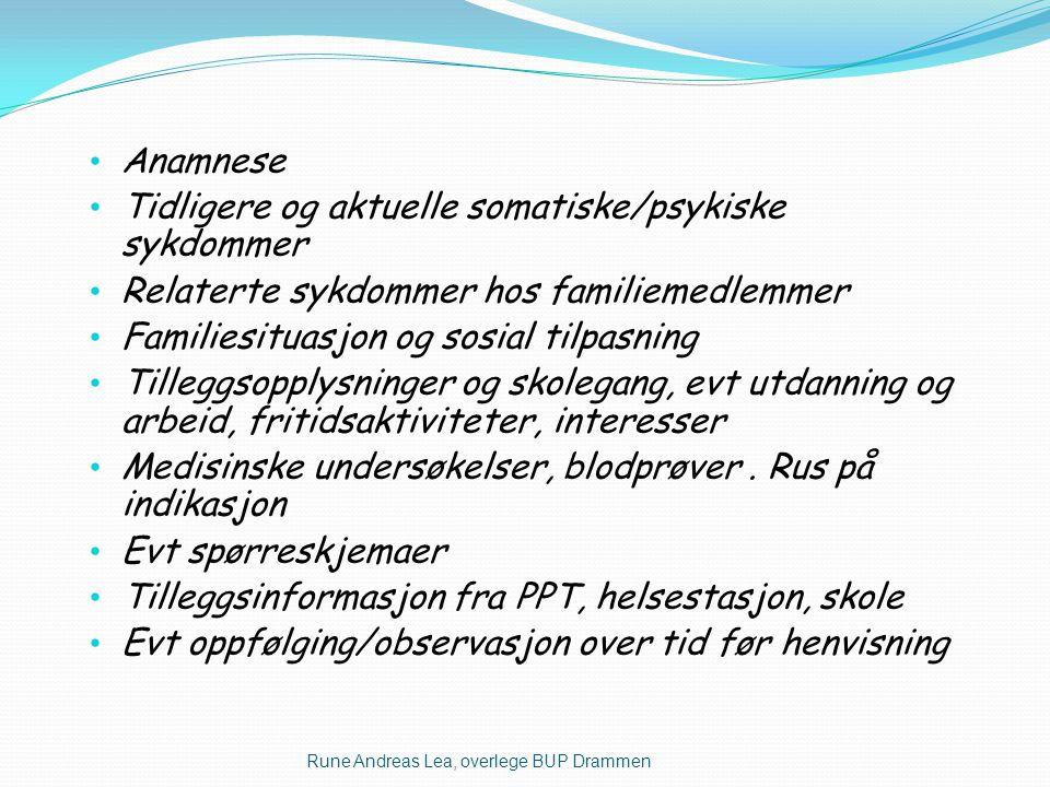 Tidligere og aktuelle somatiske/psykiske sykdommer