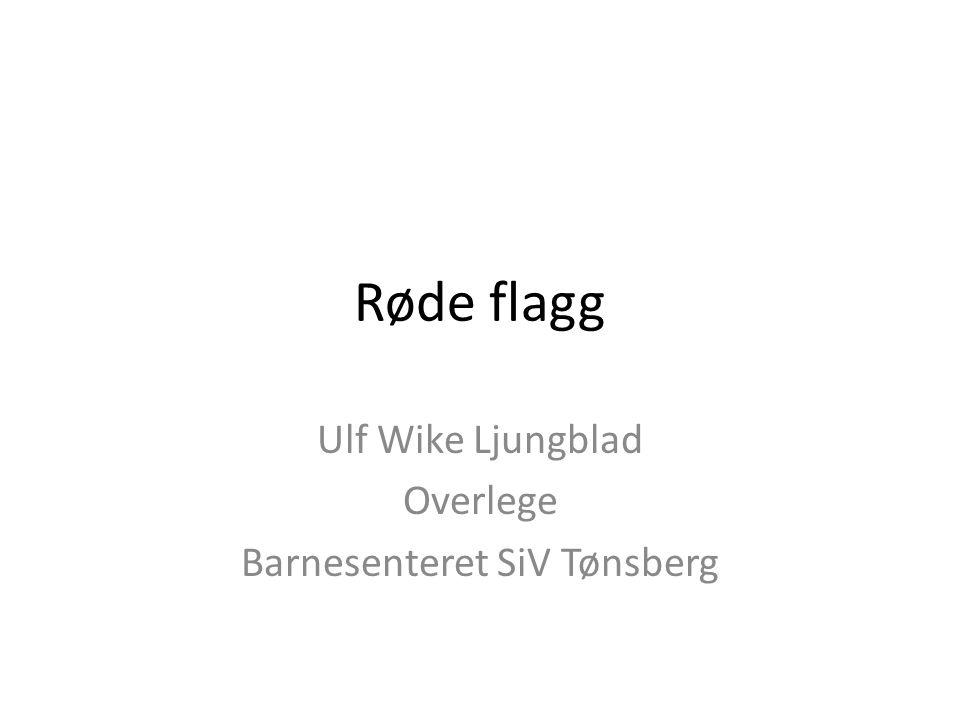 Ulf Wike Ljungblad Overlege Barnesenteret SiV Tønsberg