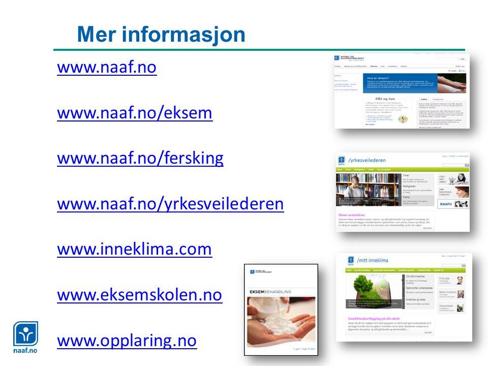 Mer informasjon www.naaf.no www.naaf.no/eksem www.naaf.no/fersking