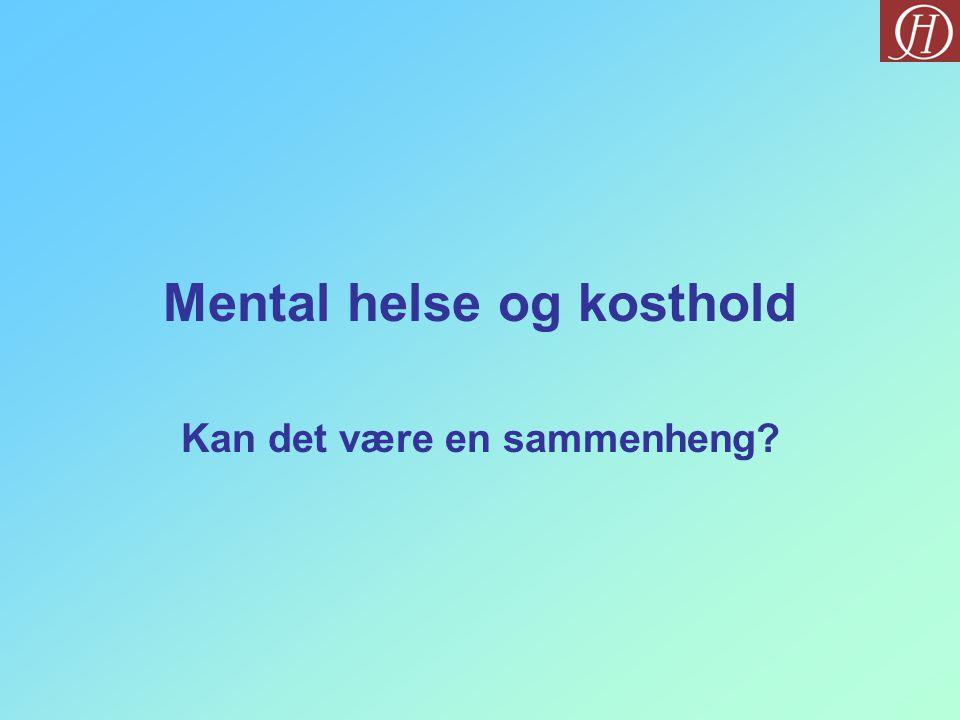Mental helse og kosthold