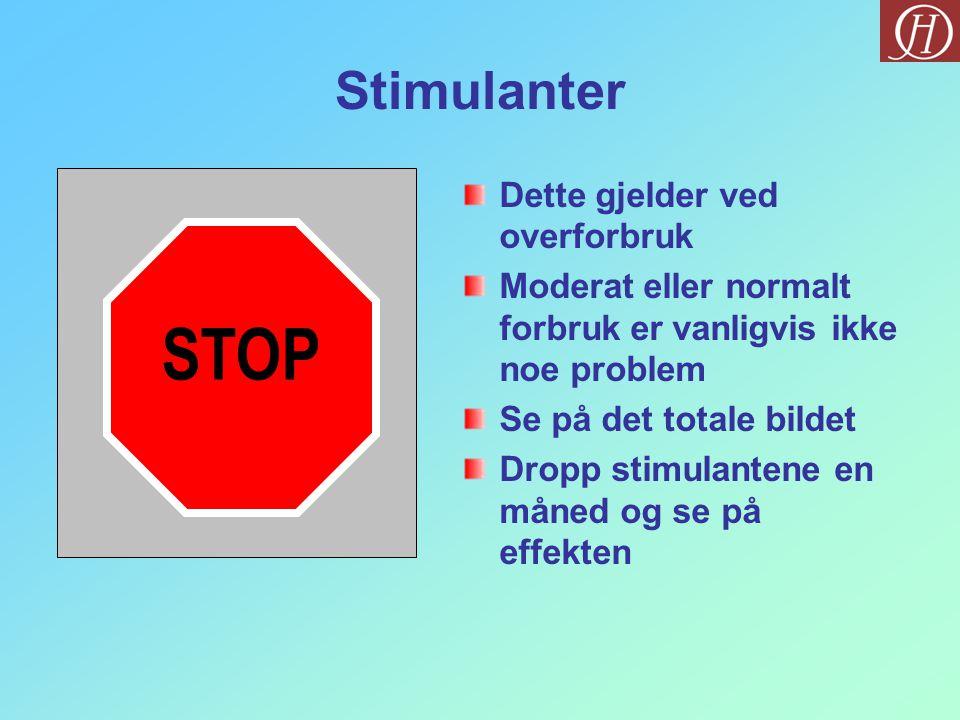 STOP Stimulanter Dette gjelder ved overforbruk
