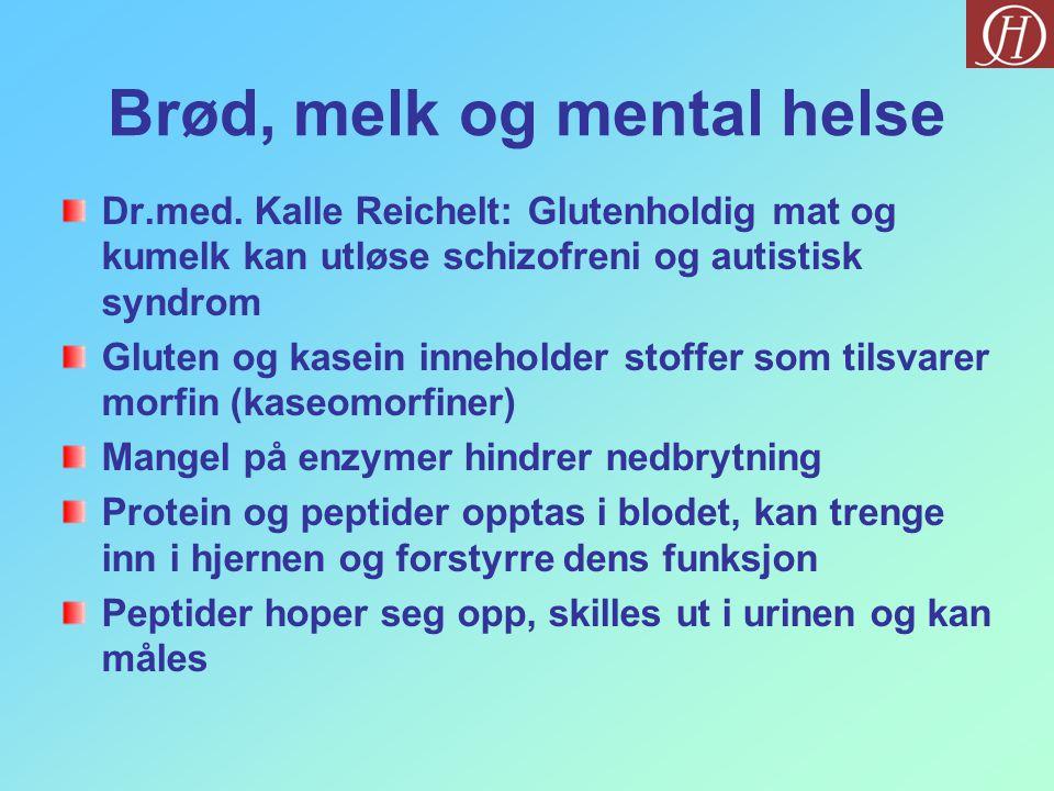 Brød, melk og mental helse