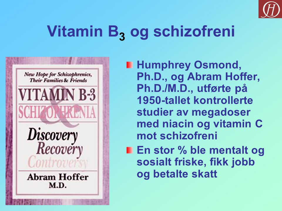 Vitamin B3 og schizofreni