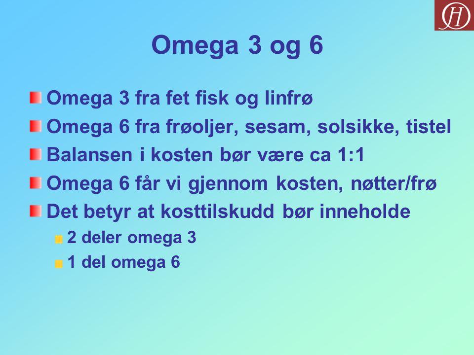 Omega 3 og 6 Omega 3 fra fet fisk og linfrø
