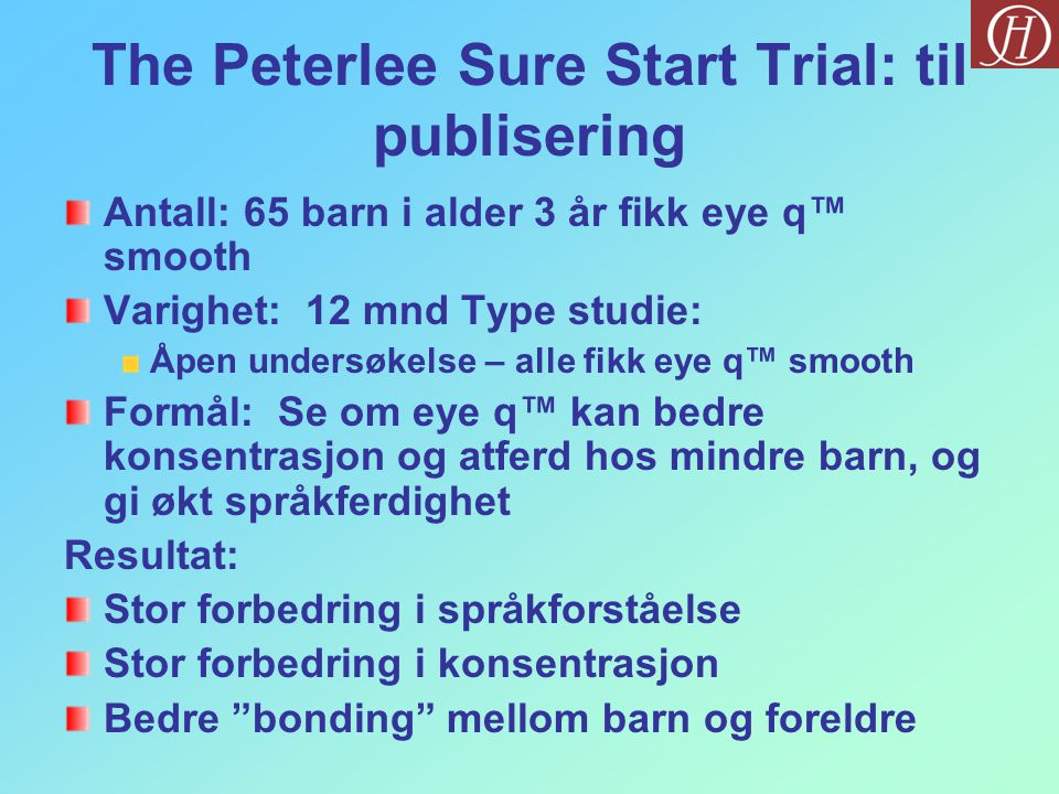 The Peterlee Sure Start Trial: til publisering