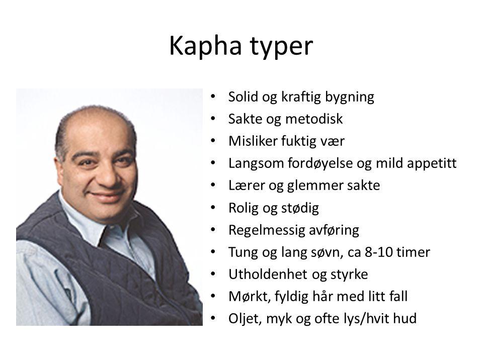 Kapha typer Solid og kraftig bygning Sakte og metodisk