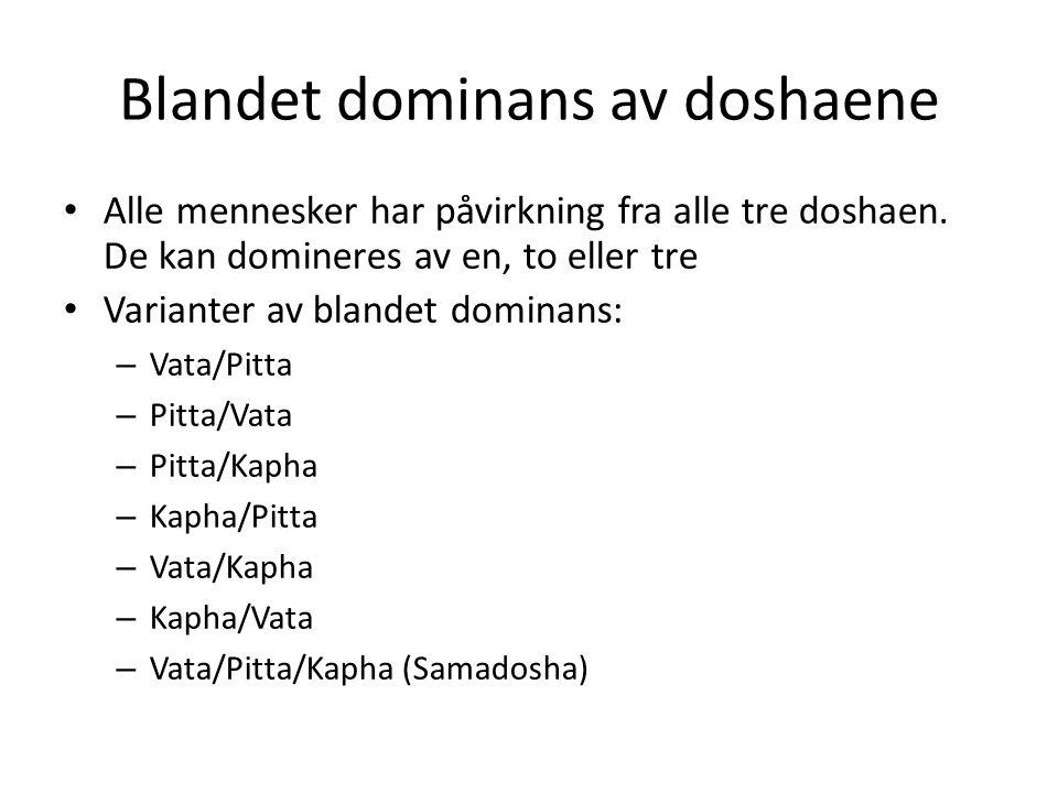 Blandet dominans av doshaene