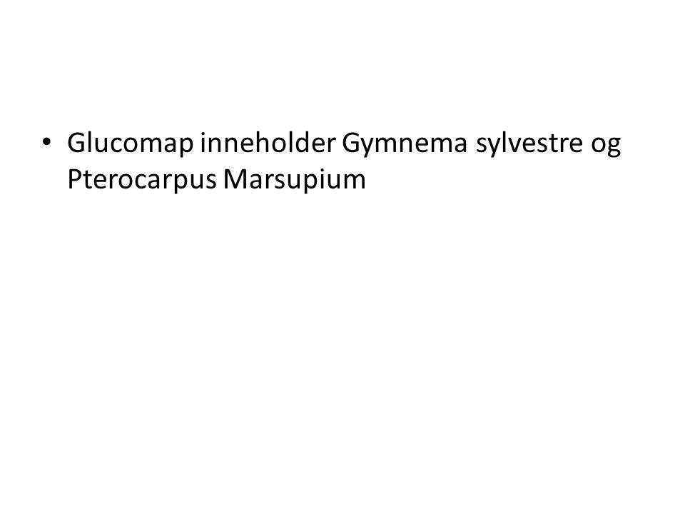 Glucomap inneholder Gymnema sylvestre og Pterocarpus Marsupium