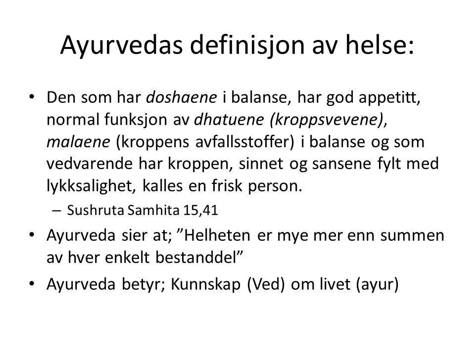 Ayurvedas definisjon av helse: