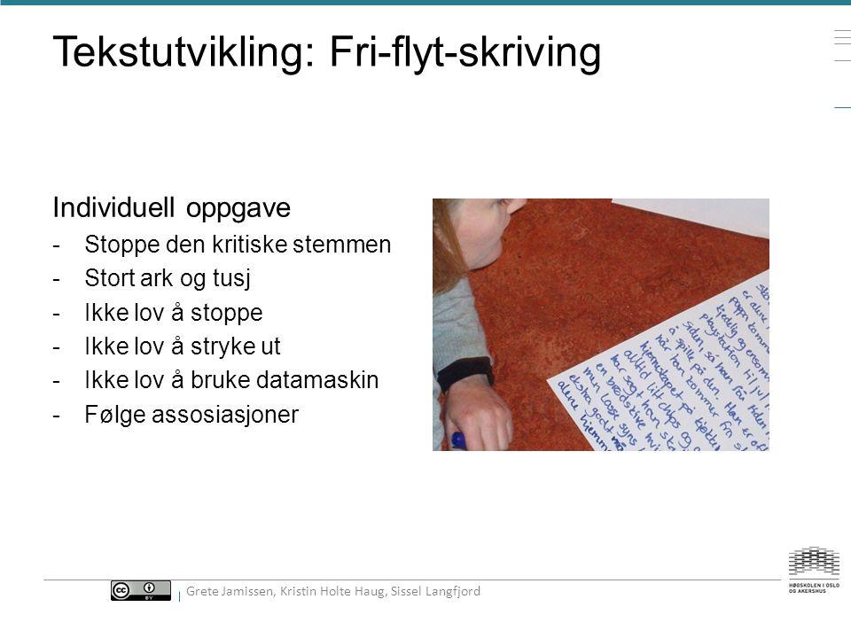 Tekstutvikling: Fri-flyt-skriving
