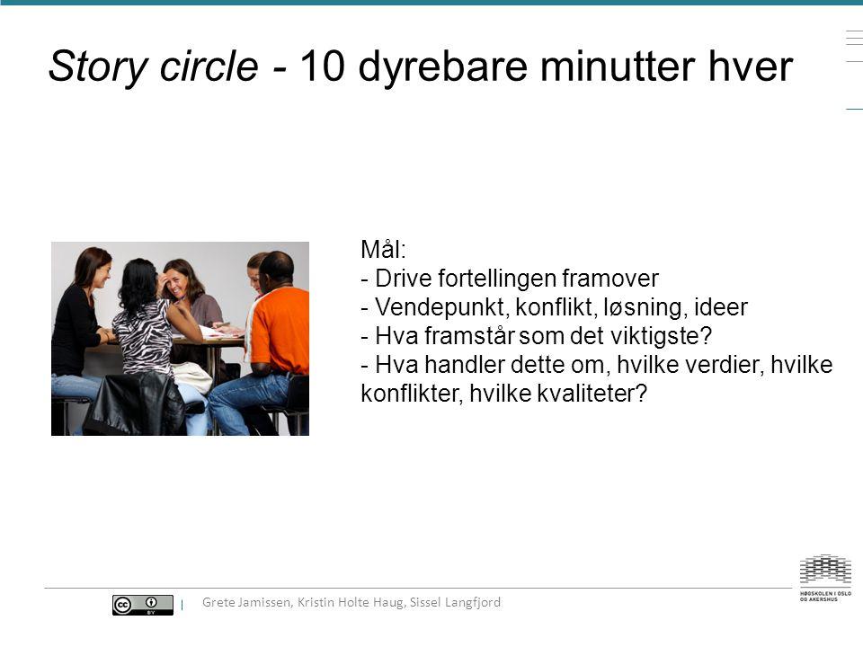Story circle - 10 dyrebare minutter hver