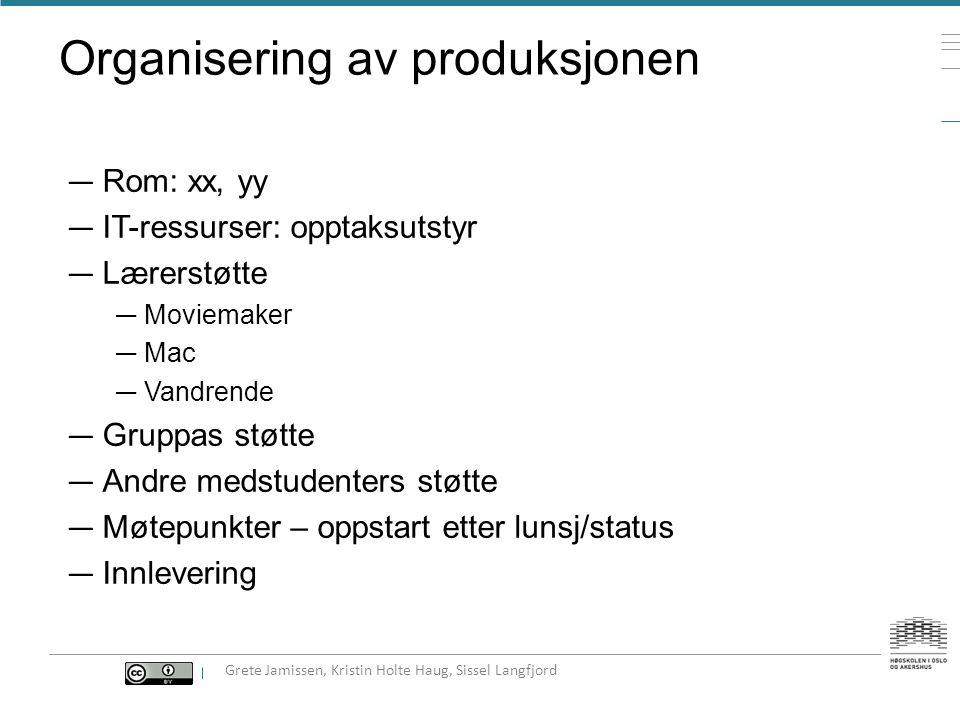 Organisering av produksjonen