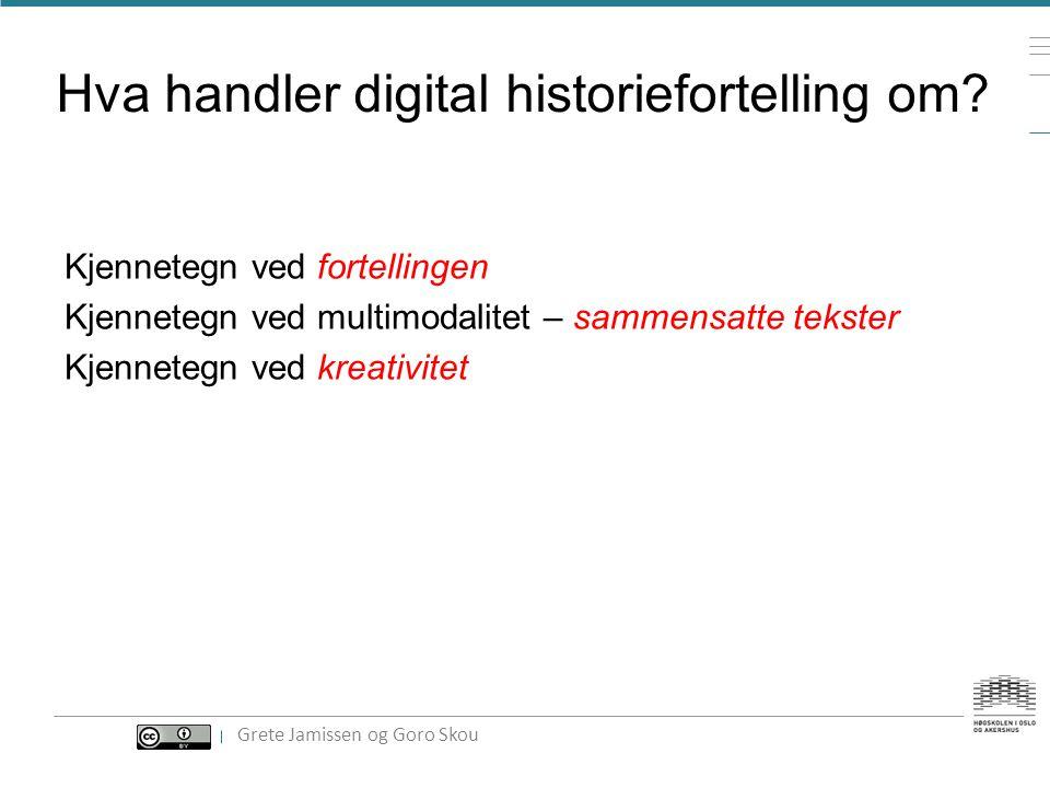 Hva handler digital historiefortelling om