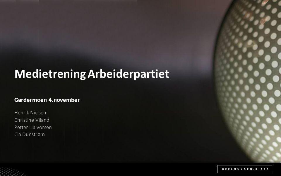 Medietrening Arbeiderpartiet Gardermoen 4.november