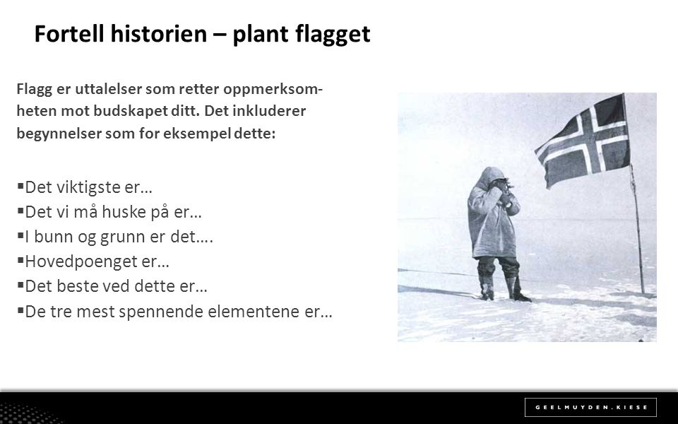Fortell historien – plant flagget