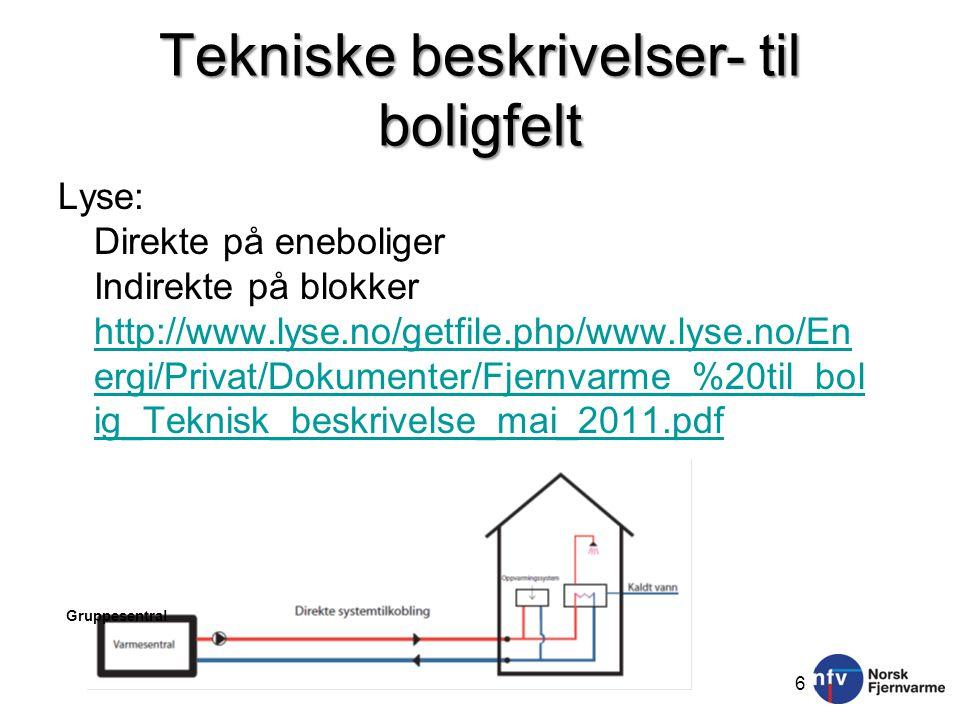 Tekniske beskrivelser- til boligfelt