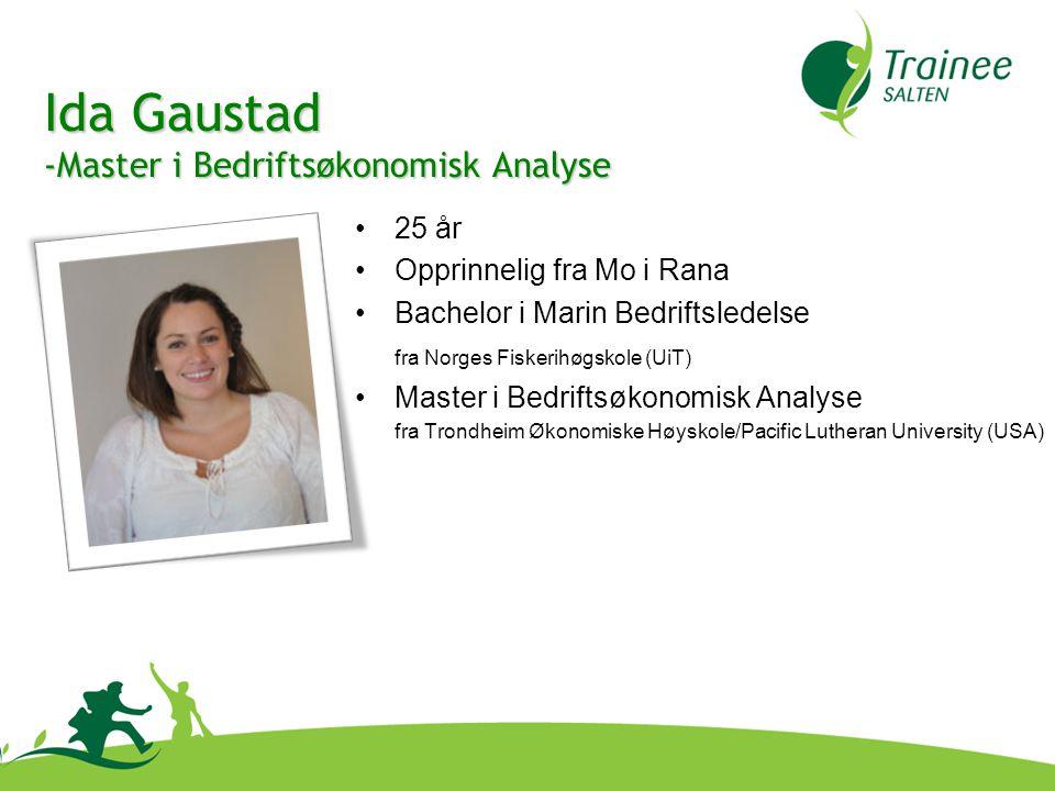 Ida Gaustad Master i Bedriftsøkonomisk Analyse 25 år
