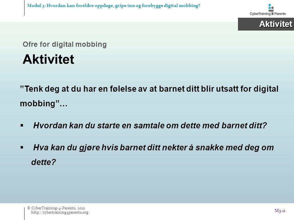 Modul 3: Hvordan kan foreldre oppdage, gripe inn og forebygge digital mobbing
