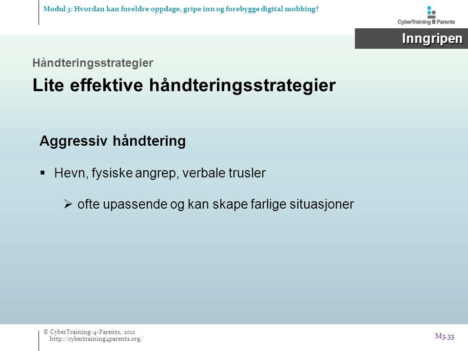 Lite effektive håndteringsstrategier