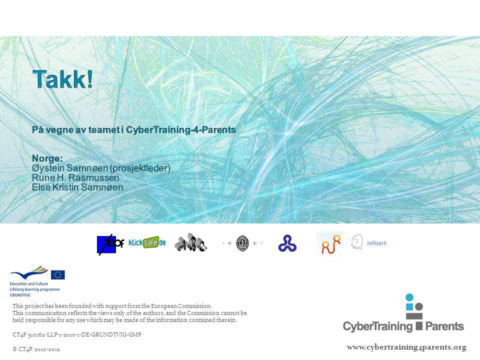 Takk! På vegne av teamet i CyberTraining-4-Parents Norge: