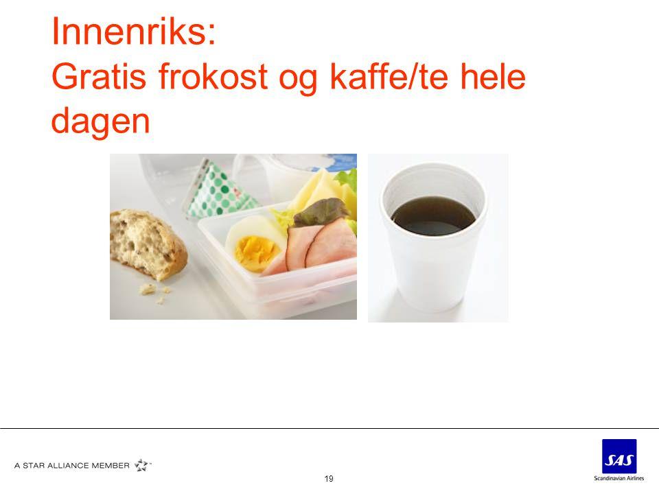 Innenriks: Gratis frokost og kaffe/te hele dagen