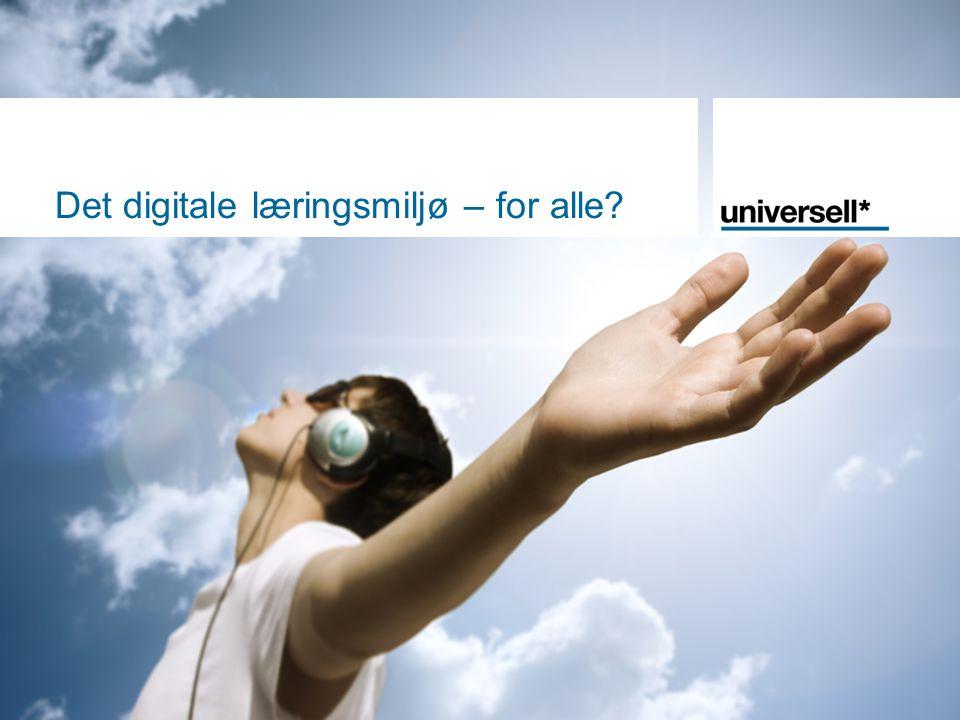 Det digitale læringsmiljø – for alle